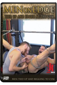 MEN ON EDGE : TIED UP AND EDGED AT THE GYM
