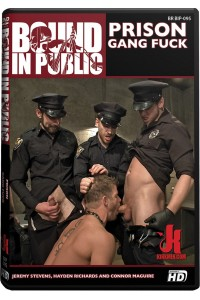 BOUND IN PUBLIC : PRISON GANG FUCK