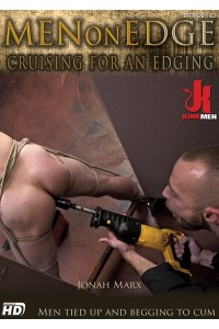 MEN ON EDGE : CRUISING FOR AN EDGING